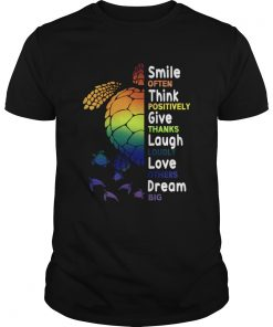 Smile Often Think Positively Give Thanks Laugh Loudly TShirt Unisex