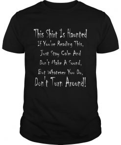This Is Haunted Ghostly Halloween Design  Unisex