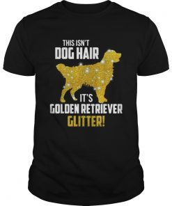 This isnt dog hair its Golden Retriever glitter  Unisex