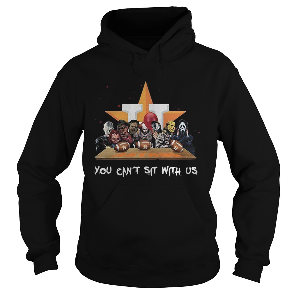 You cant sit with us Houston Astros halloween Hoodie
