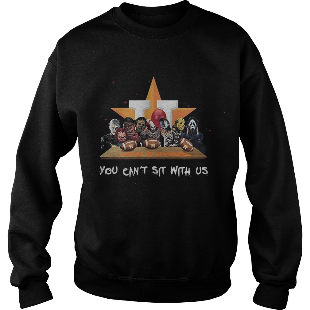 You cant sit with us Houston Astros halloween Sweatshirt