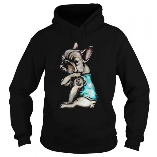 French Bulldog Im Not Pug  Hoodie