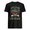 I Never Dreamed I'd End Up Marrying A Perfect Freakin' Wife Vintage  Classic Men's T-shirt