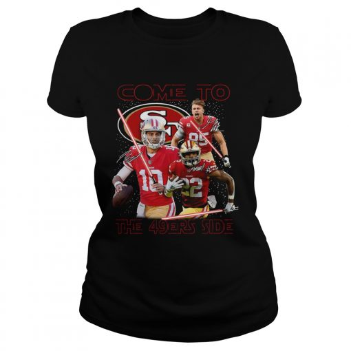San Francisco 49ers come to the 549ers side Star War  Classic Ladies