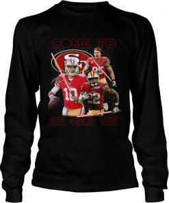 San Francisco 49ers come to the 549ers side Star War  LongSleeve