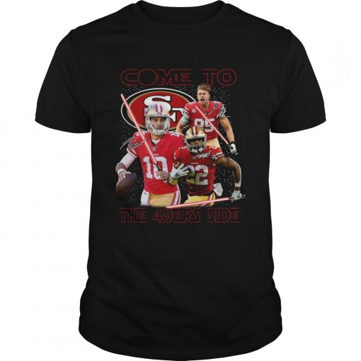 San Francisco 49ers come to the 549ers side Star War  Unisex