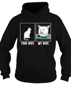 Cat your wife my wife Cat Yelling Woman Meme  Hoodie