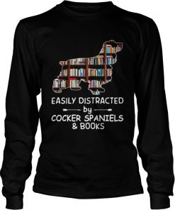 Easily Distracted By Cocker Spaniels And Books Crewneck  LongSleeve