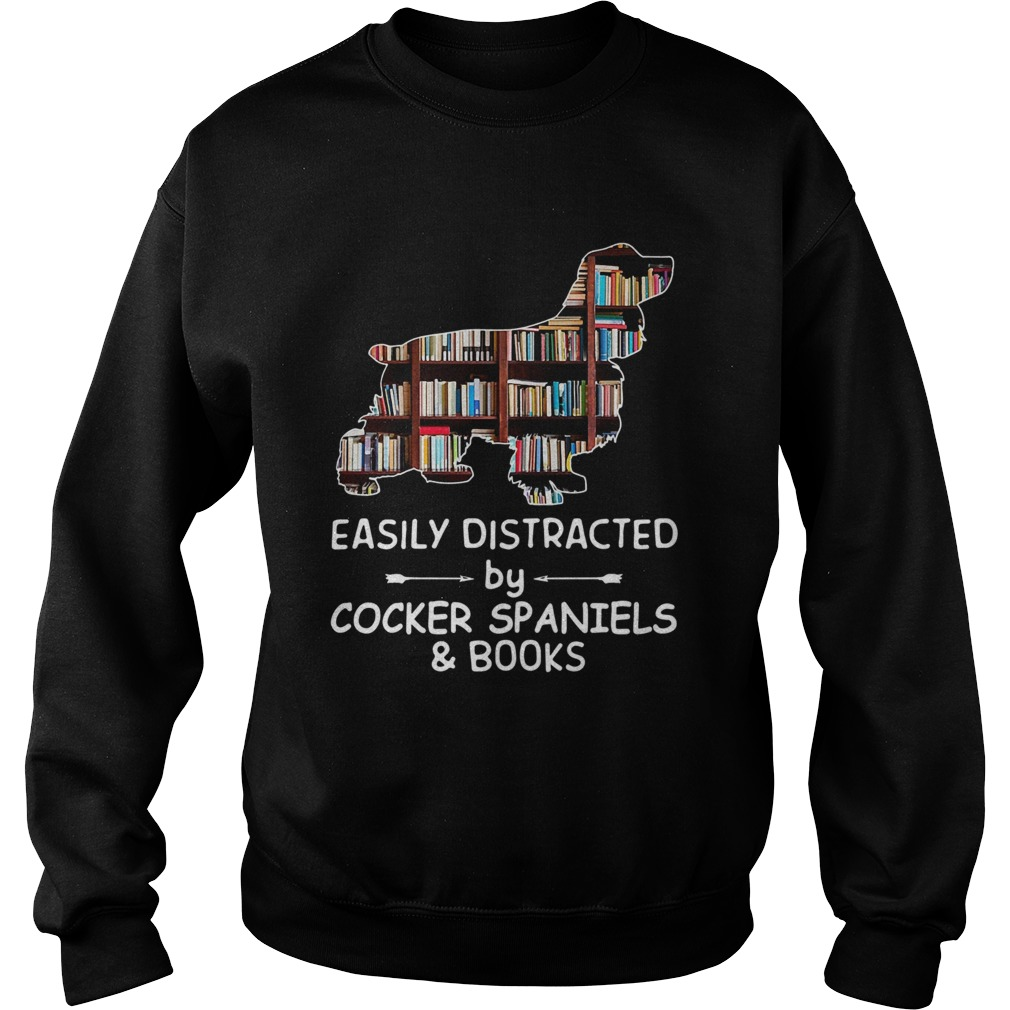 Easily Distracted By Cocker Spaniels And Books Crewneck Sweatshirt