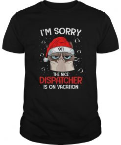 Santa Grumpy Cat 911 Im sorry the nice dispatcher is on vacation  Unisex