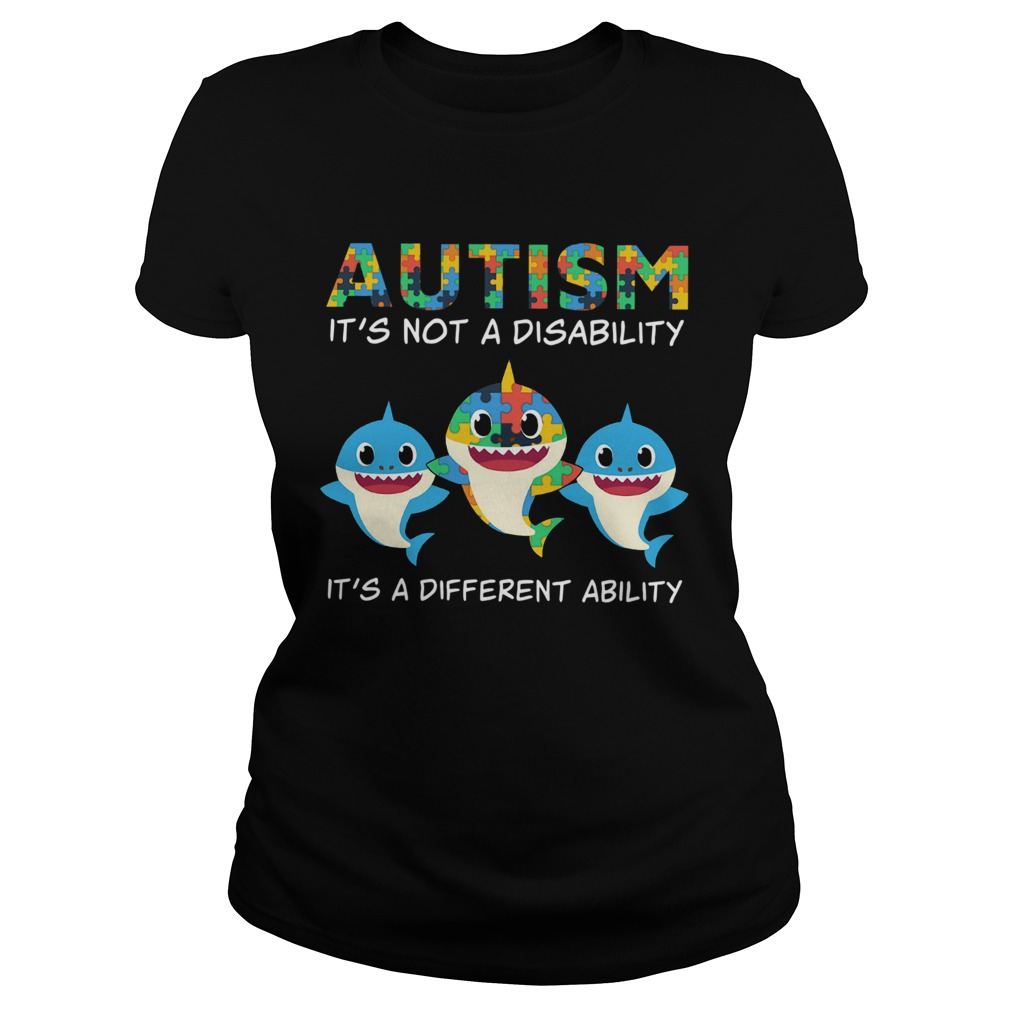 Baby Sharks Autism its not a disability its a different ability  Classic Ladies