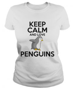 Keep Calm And Love Penguins  Classic Ladies
