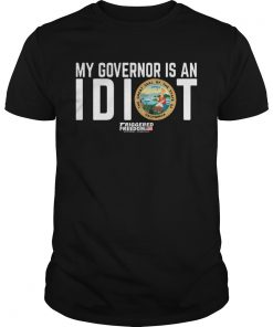 My Governor Is An Idiot The Great Seal Of The State Of California  Unisex