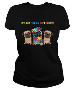 Pug Autism Its Ok To Be Different  Classic Ladies