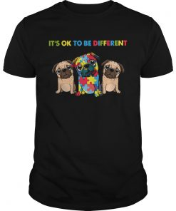 Pug Autism Its Ok To Be Different  Unisex