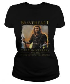 Braveheart 25th anniversary 1995 2020 thank you for the memories  Classic Ladies