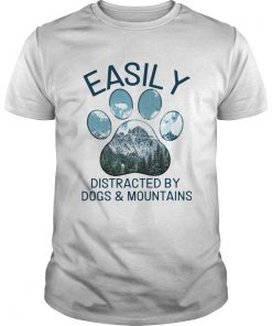 Easily Distracted By Dogs And Mountains  Unisex