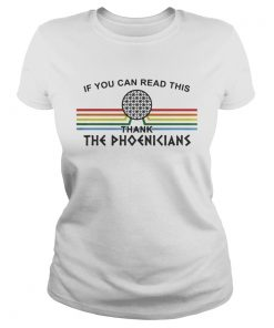 If You can read this thank the Phoenicians Disneys Spaceship Earth  Classic Ladies