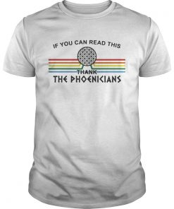 If You can read this thank the Phoenicians Disneys Spaceship Earth  Unisex