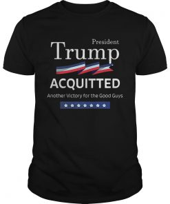 President Trump Shirt Acquitted Victory Funny Acquittal ProTrump Premium  Unisex