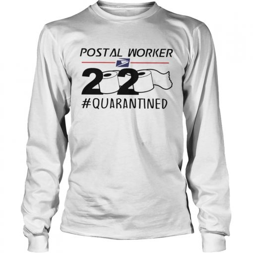 Postal Worker 2020 Quarantined  Long Sleeve