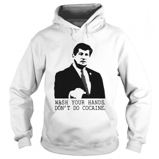 Wash Your Hands Dont Do Cocaine  Hoodie