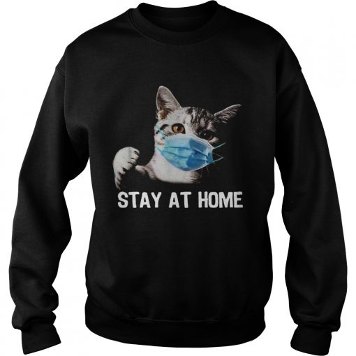 Cat Mask Stay At Home  Sweatshirt