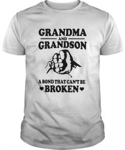 Grandma And Grandson A Bond That Cant Be Broken  Unisex