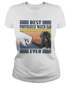 Best Portuguese Water Dad Ever Vintage  Classic Ladies