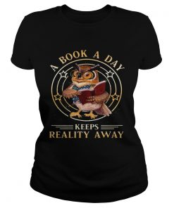 Cute Owl A Book A Day Keeps Reality Away  Classic Ladies
