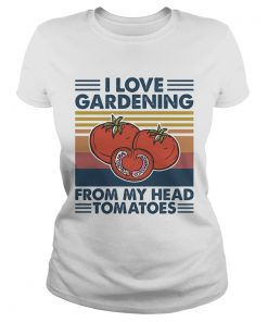 I love gardening from my head tomatoes vintage  Classic Ladies