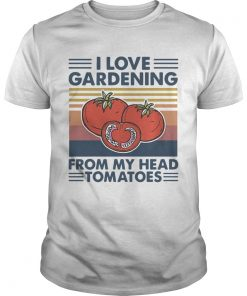 I love gardening from my head tomatoes vintage  Unisex
