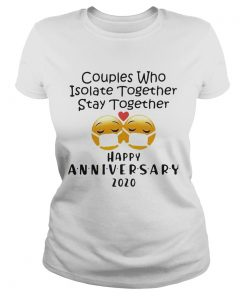 Icon Couples Who Isolate Together Stay Together Happy Anniversary 2020  Classic Ladies