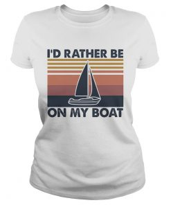 Id rather be on my boat vintage  Classic Ladies
