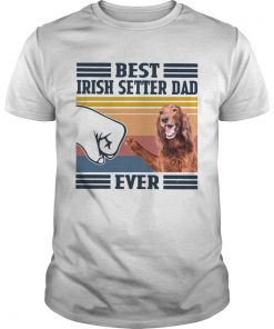 Nice Best Irish Setter Dad Ever Vintage  Unisex