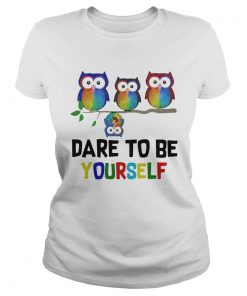 Owls Dare To Be Yourself  Classic Ladies