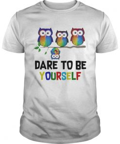 Owls Dare To Be Yourself  Unisex
