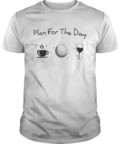 Plan for the day  Unisex