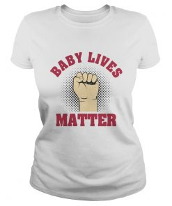 Strong Hand Baby Lives Matter  Classic Ladies
