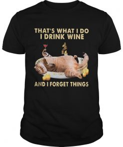 Cat thats what i do i drink wine and i forget things  Unisex