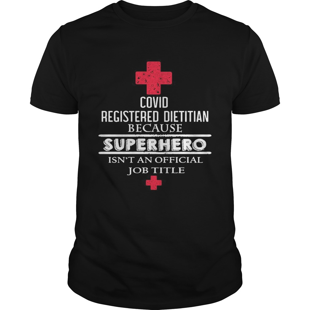 Covid registered dietitian because superhero isnt an official job title  Unisex