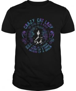 Crazy Cat Lady The Soul Of A Witch The Fire Of Lioness The Heart Of A Hippie The Mouth Of A Sailor Unisex