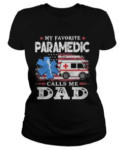 My Favorite Paramedic Call Me Dad Medical Logo Ambulance American Flag  Classic Ladies