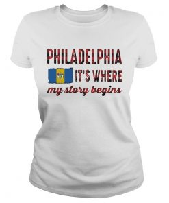 Philadelphia its where my story begins flag  Classic Ladies