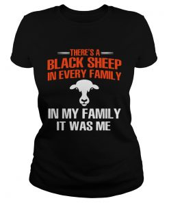 Cow theres a black sheep in every family in my family it was me  Classic Ladies