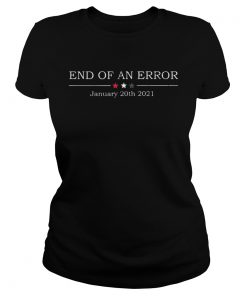 End Of An Error January 21st 2021  Classic Ladies