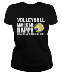 Volleyball Makes Me Happy Humans Make My Head Hurt Halloween  Classic Ladies