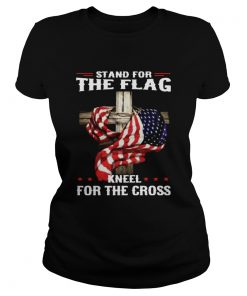 Stand For The Flag Kneel For The Cross  Classic Ladies