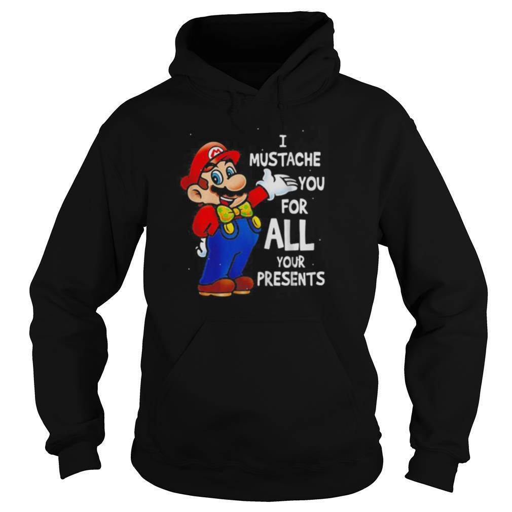 Super mario bros i mustache you for all your presents merry christmas shirt