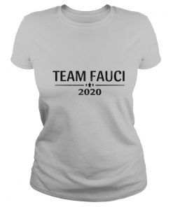 Team Fauci 2020 Support Science Trust Dr Distressed shirt